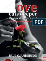 Love Cuts Deeper than a Sharp Scalpel