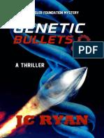 J.C. Ryan [Rossler Foundation 03] - Genetic Bullets