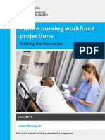 Future Nursing Workforce Projections - Starting the Discussion June 2013