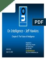 Hawkins MSFuturesGroup(On Intelligence – Jeff Hawkins Presented by
