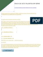 ALTO FALANTES - Calcular Impedância Em Série e Paralelo