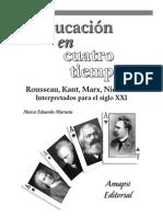 Educación en Cuatro Tiempos-Marco Eduardo Marueta