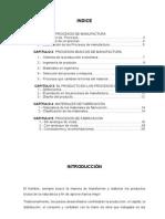 Manufactura, tipos de procesos, procesos con arranque de viruta, procesos sin arranque de viruta, la manufactura en el Perú