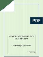 Memoria FotogrÁfica de ArÉvalo Los Trabajos y
