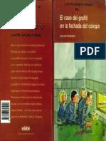 Libro El Caso Del Grafiti en La Fachada Del Colegio