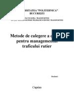 Metode de Culegere a Datelor Pentru Managementul Traficului Rutier