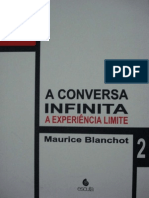 BLANCHOT, Maurice. a Conversa Infinita II - A Experiência Limite