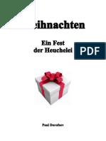 Weihnachten - Ein Fest Der Heuchelei!
