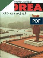 W. J. Dziak - Korea, Pokój Czy Wojna