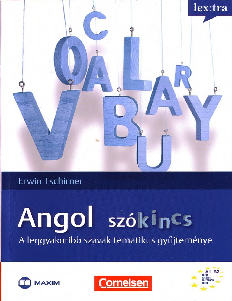 235273317 147129067 Erwin Tschirner Angol Szokincs a Leggyakoribb Szavak  Tematikus Gyűjtemenye OCR by Oofalu 2b16f5f69a