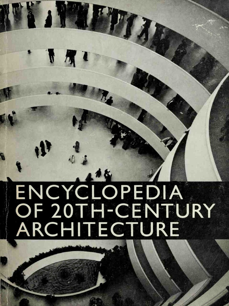 Image result for Encyclopedia of 20th Century Architecture