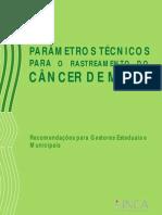 Parametros Tecnicos para o Rastreamento do Cancer  de Mama