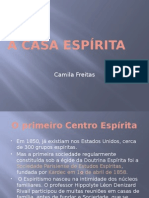 A Casa Espírita - Camila
