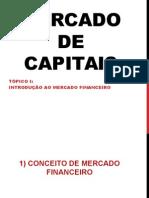 1. Introdu��o ao Mercado Financeiro