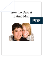 How to Date a Latino Man