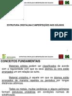 2 - Estrutura Cristalina e Imperfeições Nos Sólidos