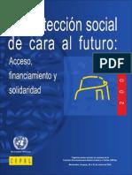 La Protección Social de Cara Al Futuro. Acceso, Financiamiento y Solidaridad