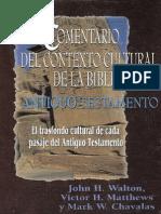 Comentario Del Contexto Cultural de La Biblia at (J.H. Walton - V.H. Matthews - M.W. Chavalas)