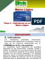 Clase 5 Indicadores en El Modelos de Marco Lógico