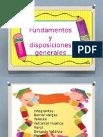Fundamentos y Disposiciones Generales