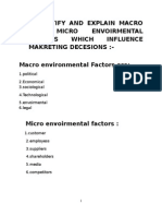 Identify and Explain Macro and Micro Envoirmental Factors Which Influence Makreting Decesions