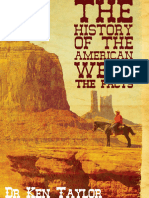 The History of the American West the Facts
