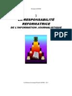 3-LA RESPONSABILITÉ REFORMATRICE DE L'INFORMATION JOURNALISTIQUE