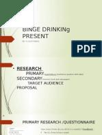 binge drinkinking present