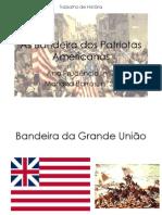 Bandeiras Americanas Historia