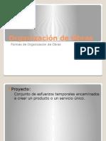 Formas de Organización de Obras