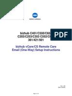 BizhubC451 C550 C650 C203 C253 C353 C552 C652 CSRC Setup ONEWAY Email Instructions