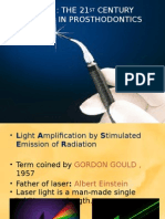 Lasers in Prosthodontics The21st Century