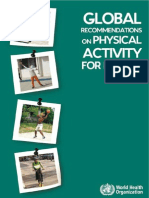 Global recommendation on pysical activity for health