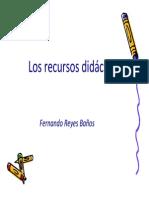 REYES, Baños, F. (2008). Los recursos didácticos. México. UPN-COSDAC