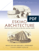 Eskimo Architecture, Dwelling & Structure in the Early Historic Period - M. Lee & G.a. Reinhardt