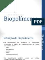 MIB - Aula 12 Biopolímeros