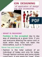 Designing Fashion