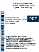 Pós-Guerra - Bretton Woods