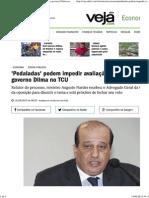 'Pedaladas' Podem Impedir Avaliação Das Contas Do Governo Dilma No TCU