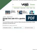 Energia Deve Subir 41% e Gasolina, 9% Em 2015, Projeta BC