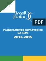 Planejamento Estrategico Da Rede 2013-2015