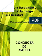 Conducta Saludable y Conducta de Riesgo Para La