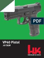 Heckler & Koch VP40 Pistol in .40 S&W