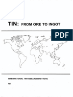 Tin-From Ore to Ingot