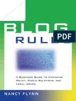 Blog Rules - A Business Guide to Managing Policy, Public Relations, and Legal Issues