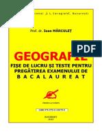 GEOGRAFIE. Fise de lucru si teste pentru pregatirea examenului de BACALAUREAT-I. MARCULET.pdf