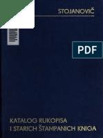 Katalog Rukopisa Srpske Kraljevske Akademije Nauka i Umetnosti