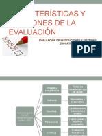 Caractrísticas y Funciones de La Evaluación