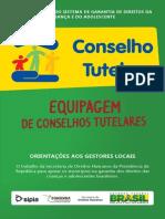GUIA PARA OS GESTORES - EQUIPAGEM DOS CONSELHOS TUTELARES NO BRASIL