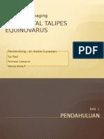 Congenital Talipes Equinovarus